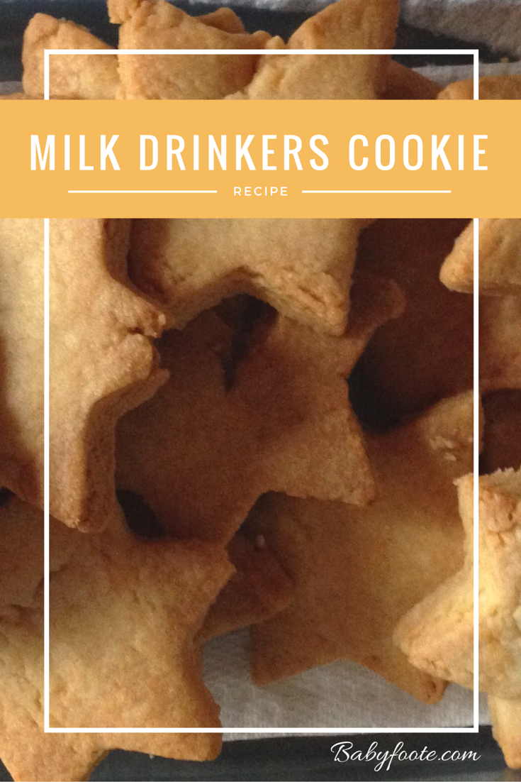 milk drinkers cookie recipe | babyfoote